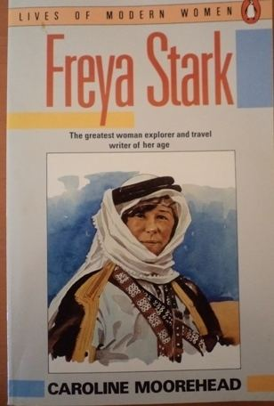 Freya Stark Travel pioneer Freya Stark
