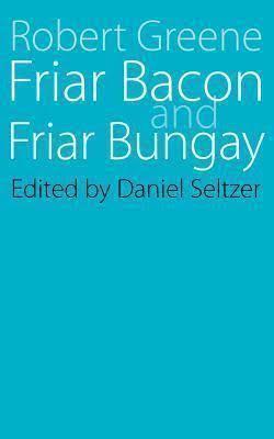 Friar Bacon and Friar Bungay t3gstaticcomimagesqtbnANd9GcRwFilA97EhLYUHhg