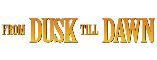 From Dusk till Dawn (film series) movie poster