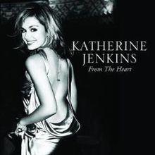 From the Heart (Katherine Jenkins album) httpsuploadwikimediaorgwikipediaenthumb0