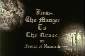 From the Manger to the Cross From the Manger to the Cross Wikipedia