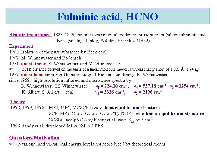 Fulminic acid AB INITIO ELECTRONIC AND ROVIBRATIONAL STRUCTURE OF FULMINIC ACID
