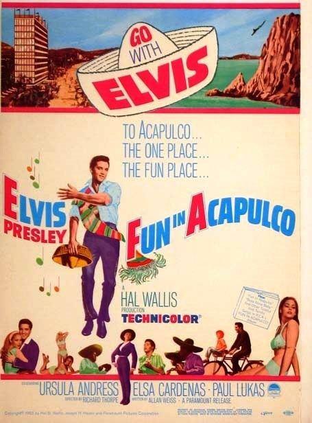 Fun in Acapulco Elvis Movie 50th Anniversary Pictorials Fun in Acapulco 1963