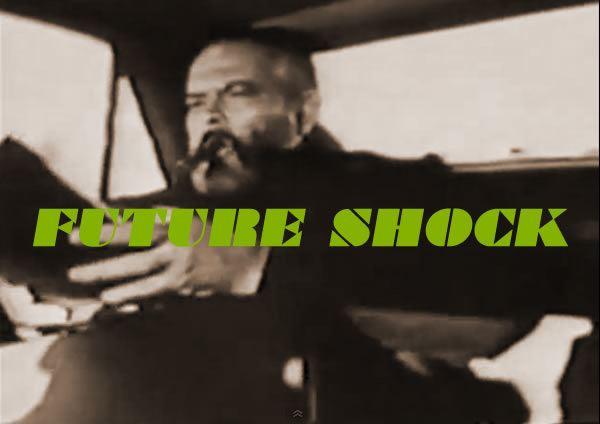 Future Shock (film) wwwjoeydevillacomwordpresswpcontentuploads2