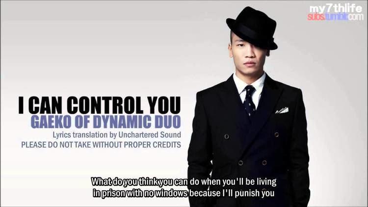 Gaeko ENG SUB I Can Control You by Gaeko of Dynamic Duo YouTube