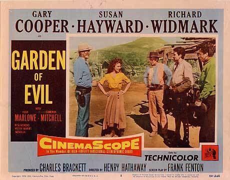 Garden of Evil Garden of Evil 1954 Christina Wehner