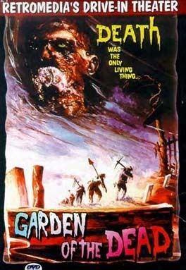 Garden of the Dead Garden of the Dead
