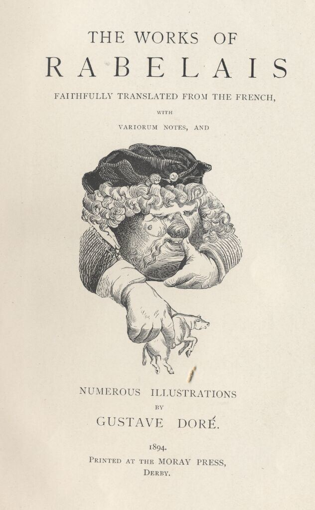 Gargantua and Pantagruel Rabelais Gargantua and Pantagruel Five Volumes Complete