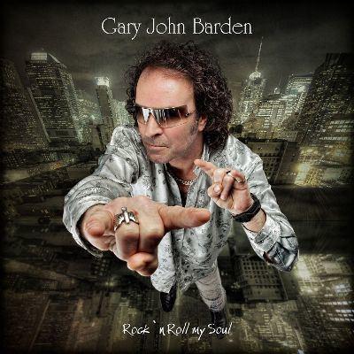 Gary Barden Rock 39N39 Roll My Soul Gary Barden Songs Reviews