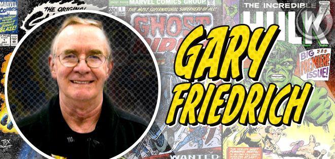 Gary Friedrich Gary Friedrich Ghost Rider Creator Coming to St Louis