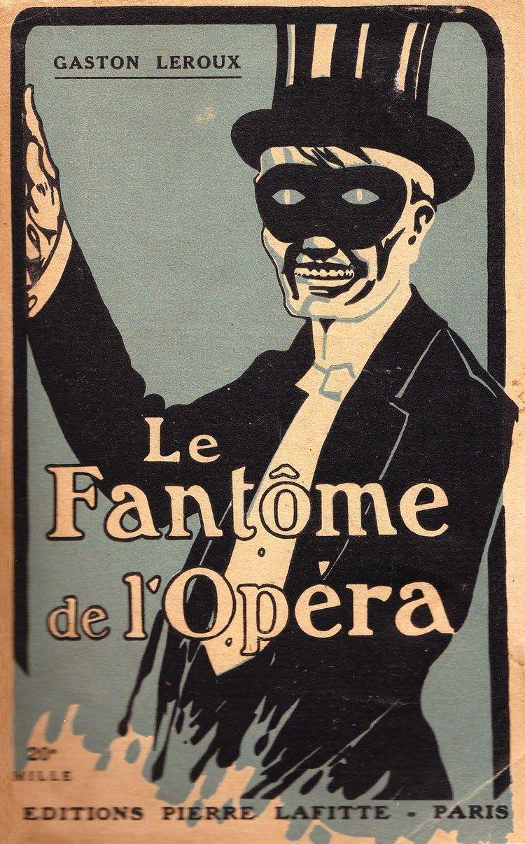 Gaston Leroux The Phantom Behind The Phantom of the Opera The Airship