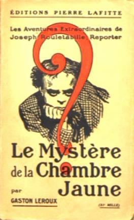 Gaston Leroux The Mystery of the Yellow Room Wikipedia