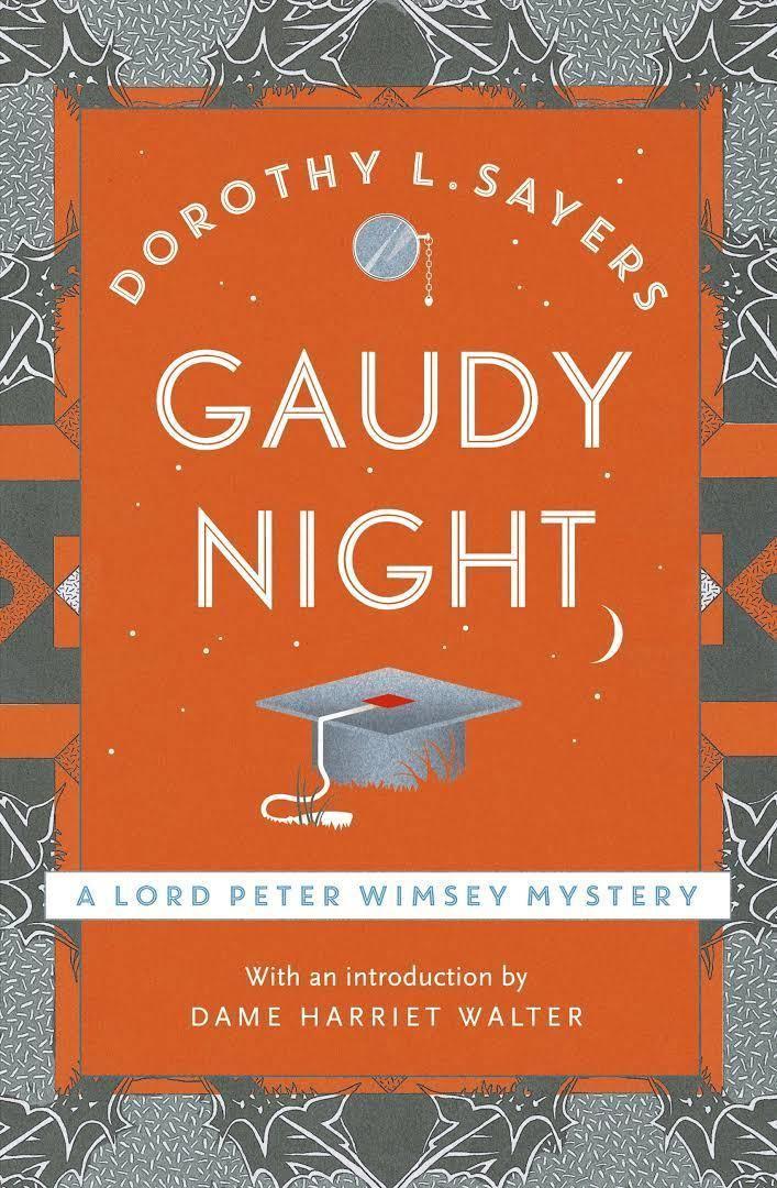 Gaudy Night - Alchetron, The Free Social Encyclopedia