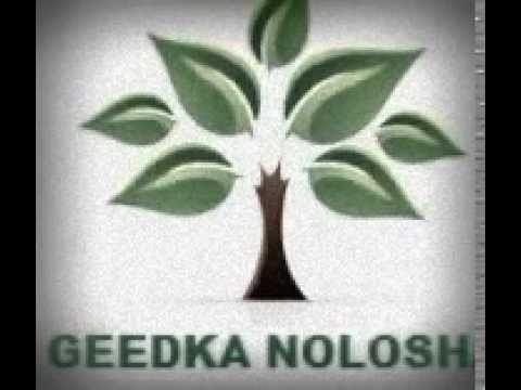 Geedka nolosha Geedka nolosha YouTube