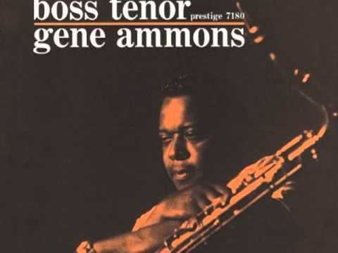 Gene Ammons Hittin the Jug Gene Ammons YouTube