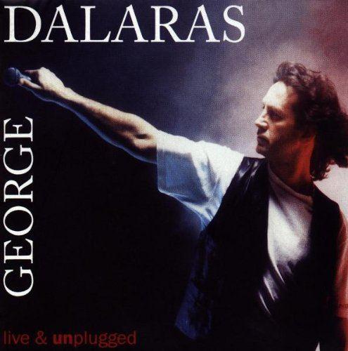 George Dalaras George Dalaras Live amp Unplugged Amazoncom Music
