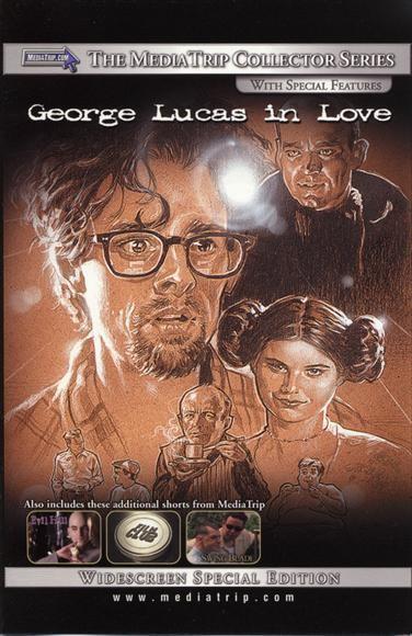 George Lucas in Love imgmoviepostershopcomgeorgelucasinlovemovie