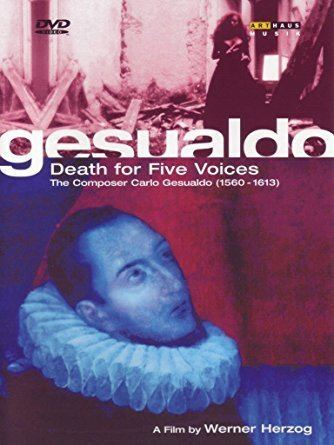 Gesualdo: Death for Five Voices Amazoncom Gesualdo Death for Five Voices a film by Werner