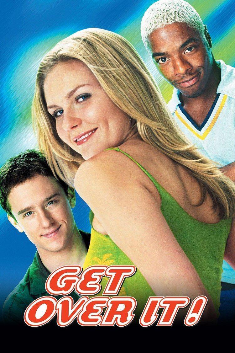 Get Over It (film) wwwgstaticcomtvthumbmovieposters27291p27291