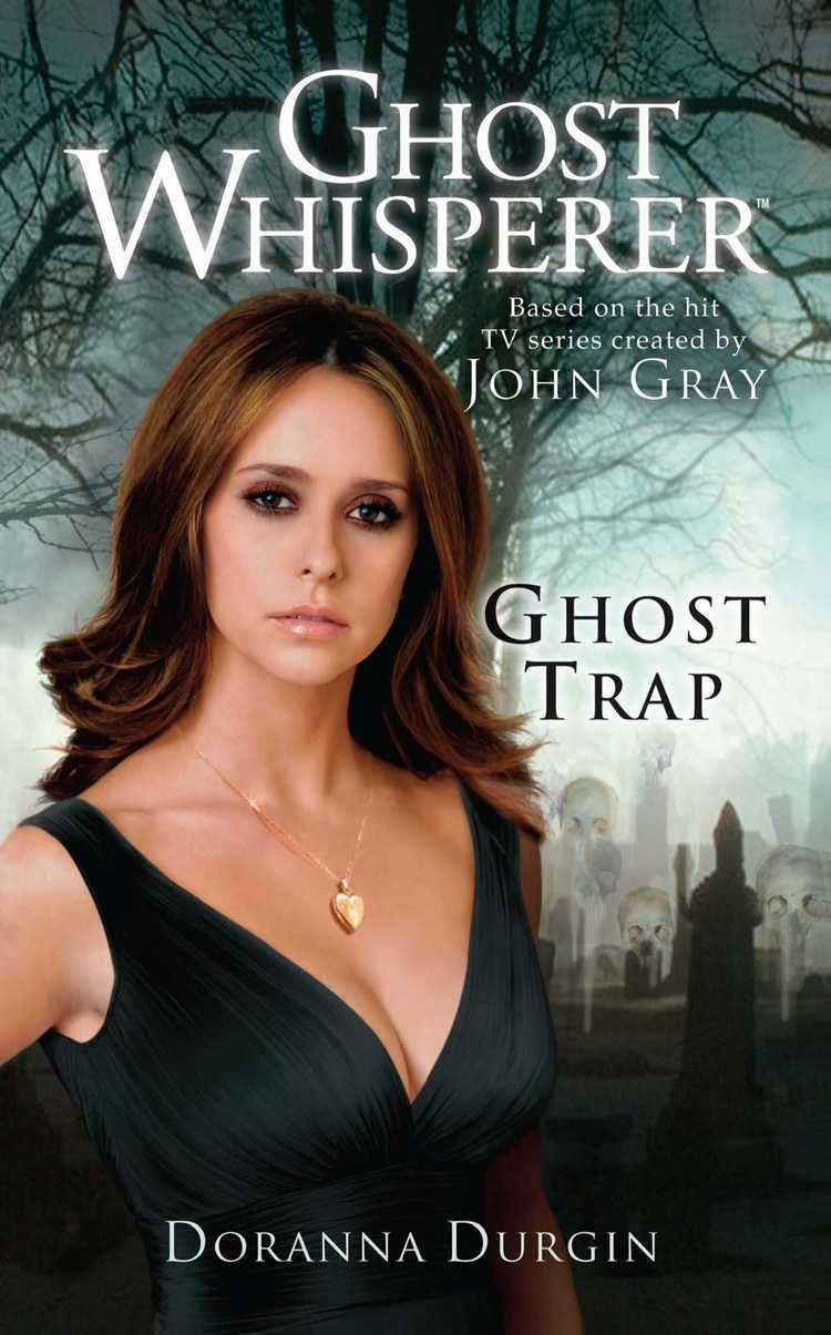 Ghost Whisperer Ghost Whisperer Ghost Trap Book by Doranna Durgin Official