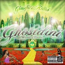 Ghostdini: Wizard of Poetry in Emerald City httpsuploadwikimediaorgwikipediaenthumbf