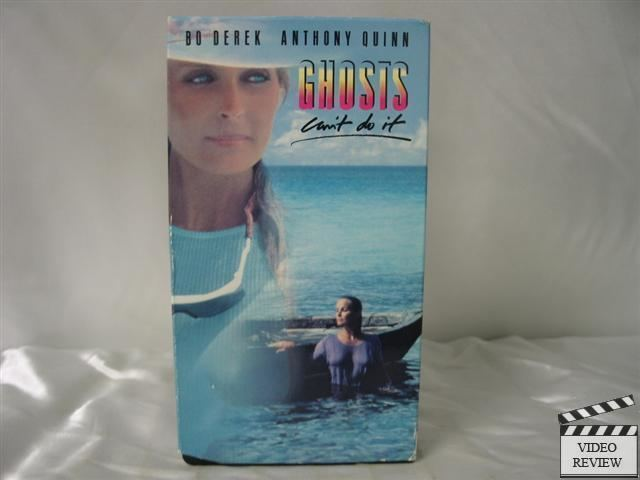 Ghosts Can't Do It Ghosts Cant Do It VHS Bo Derek Anthony Quinn 43396595132 eBay