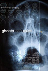 Ghosts Dont Exist movie poster