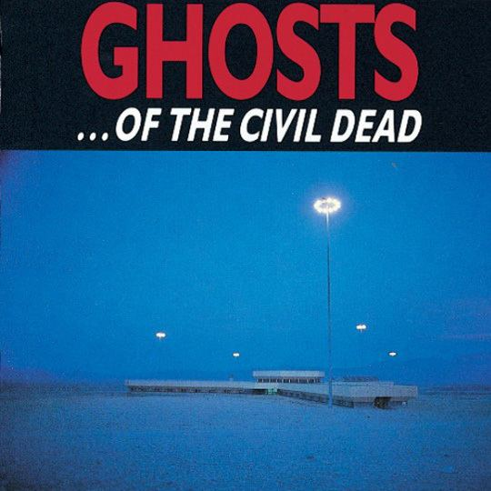 Ghosts… of the Civil Dead wwwnickcavecomwpcontentuploads201211Ghosts