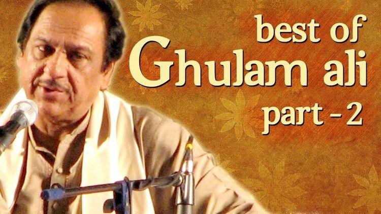 Ghulam Ali (singer) Best Of Ghulam Ali Songs Part 2 Hit Ghazal Collection