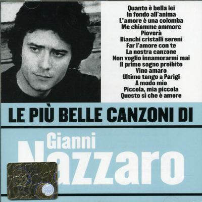 Gianni Nazzaro Le Pi Belle Canzoni di Gianni Nazzaro Gianni Nazzaro