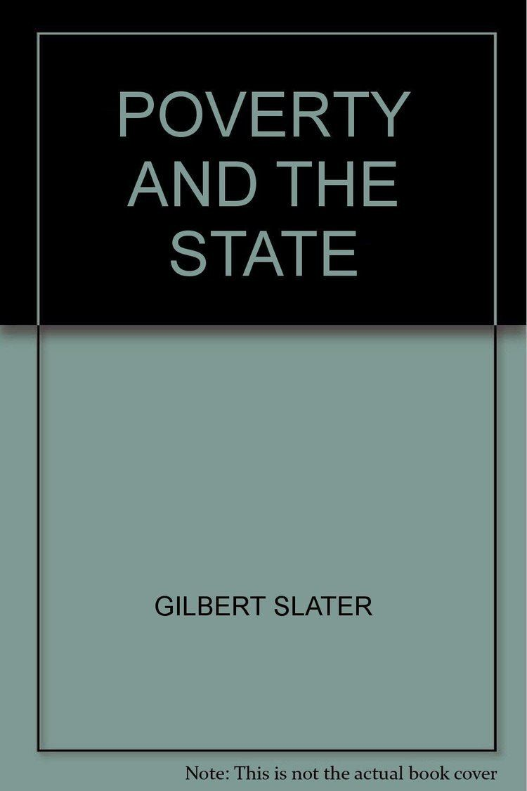 Gilbert Slater POVERTY AND THE STATE Amazoncouk GILBERT SLATER Books