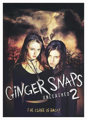 Ginger Snaps 2: Unleashed HORROR YOU MIGHT HAVE MISSED GINGER SNAPS 2 and GINGER SNAPS BACK