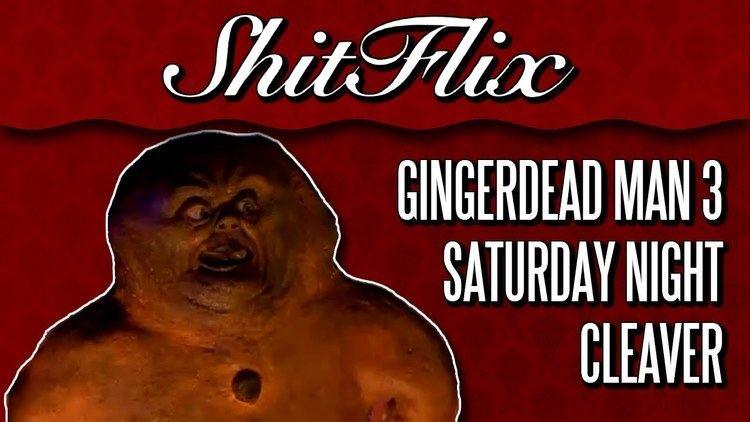Gingerdead Man 3: Saturday Night Cleaver ShitFlix Gingerdead Man 3 Saturday Night Cleaver 2011 YouTube