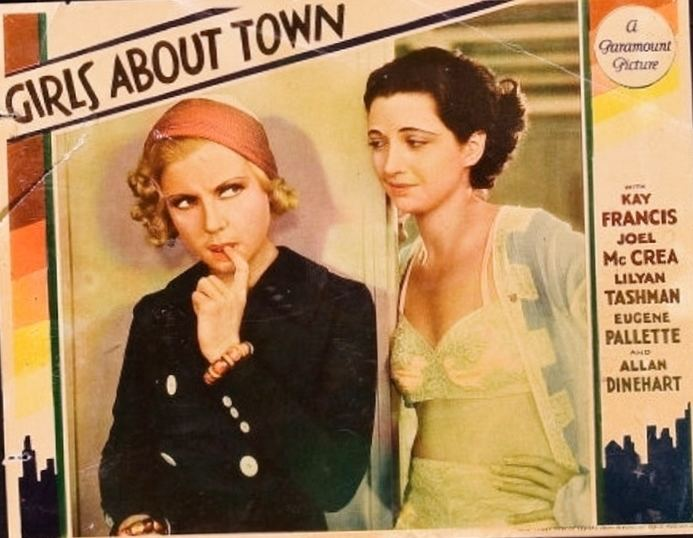 Girls About Town (film) KAY FRANCIS LILYAN TASHMAN GIRLS ABOUT TOWN 11 East 14th Street