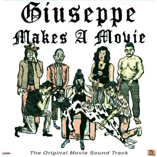 Giuseppe Makes a Movie Giuseppe Makes A Movie