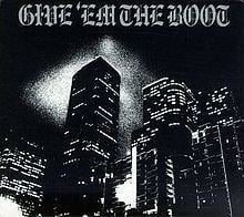Give 'Em the Boot (album) httpsuploadwikimediaorgwikipediaenthumb0