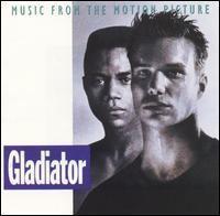Gladiator (1992 soundtrack) httpsuploadwikimediaorgwikipediaen773Gla