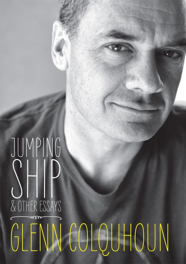Glenn Colquhoun Jumping Ship amp Other Essays Steele Roberts Aotearoa