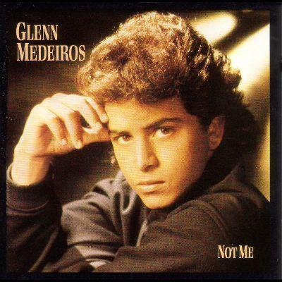 """""""Not Me"""" by Glenn Medeiros"""