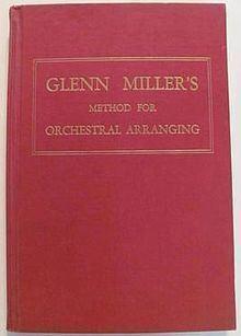 Glenn Miller's Method for Orchestral Arranging httpsuploadwikimediaorgwikipediaenthumba