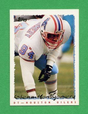 Glenn Montgomery Glenn Montgomery played for both the Houston Oilers and Seattle
