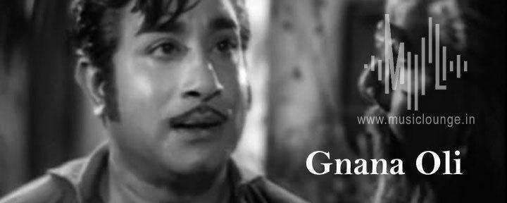 Gnana Oli Devane Ennai Paarungal Song Lyrics Gnana Oli Lyrics
