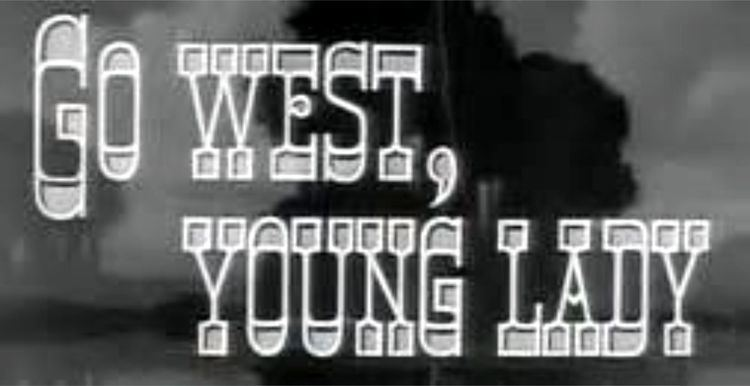 Go West, Young Lady Ann Miller My Favorite Westerns