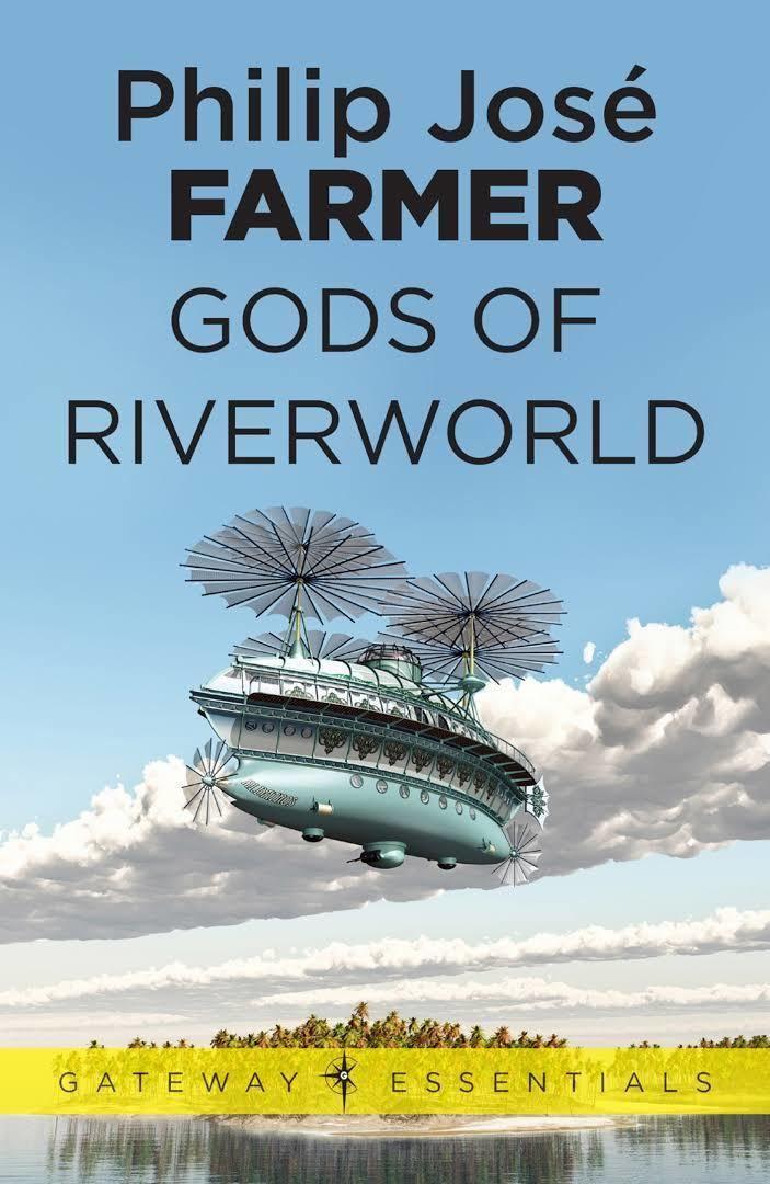 Gods of Riverworld t2gstaticcomimagesqtbnANd9GcRYPbh4dpRXaezsir