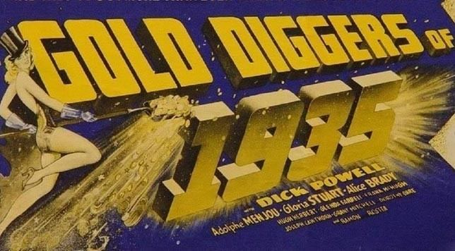 Gold Diggers of 1935 Gold Diggers of 1935 1935 Kozaks Classic Cinema