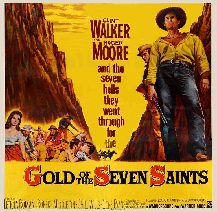 Gold of the Seven Saints Gold of the Seven Saints 1961 Letcia Romn Clint Walker Gold