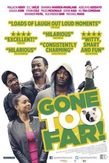 Gone Too Far! GONE TOO FAR British Board of Film Classification