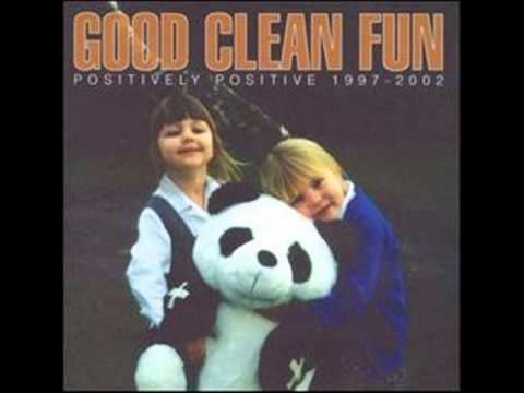 Good Clean Fun (band) Good Clean Fun Positively Positive 19972002 full album YouTube