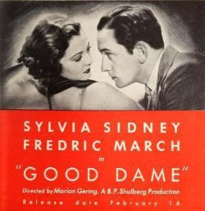 Good Dame Good Dame 1934 Starring Sylvia Sidney and Fredric March Immortal