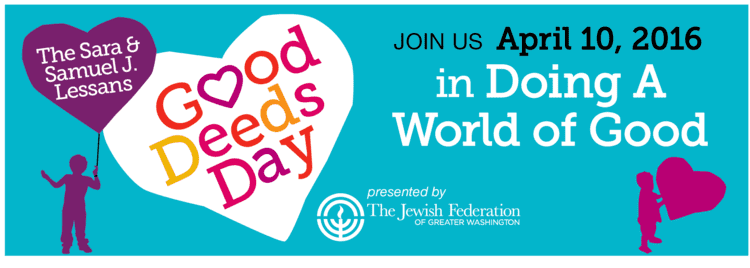 Good Deeds Day Good Deeds Day Sahare Torah Jewish Federation of Greater Washington